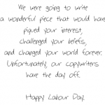 A Day Of No Labour