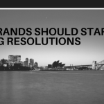 Resolutions Malaysian Brands Should Make For 2018